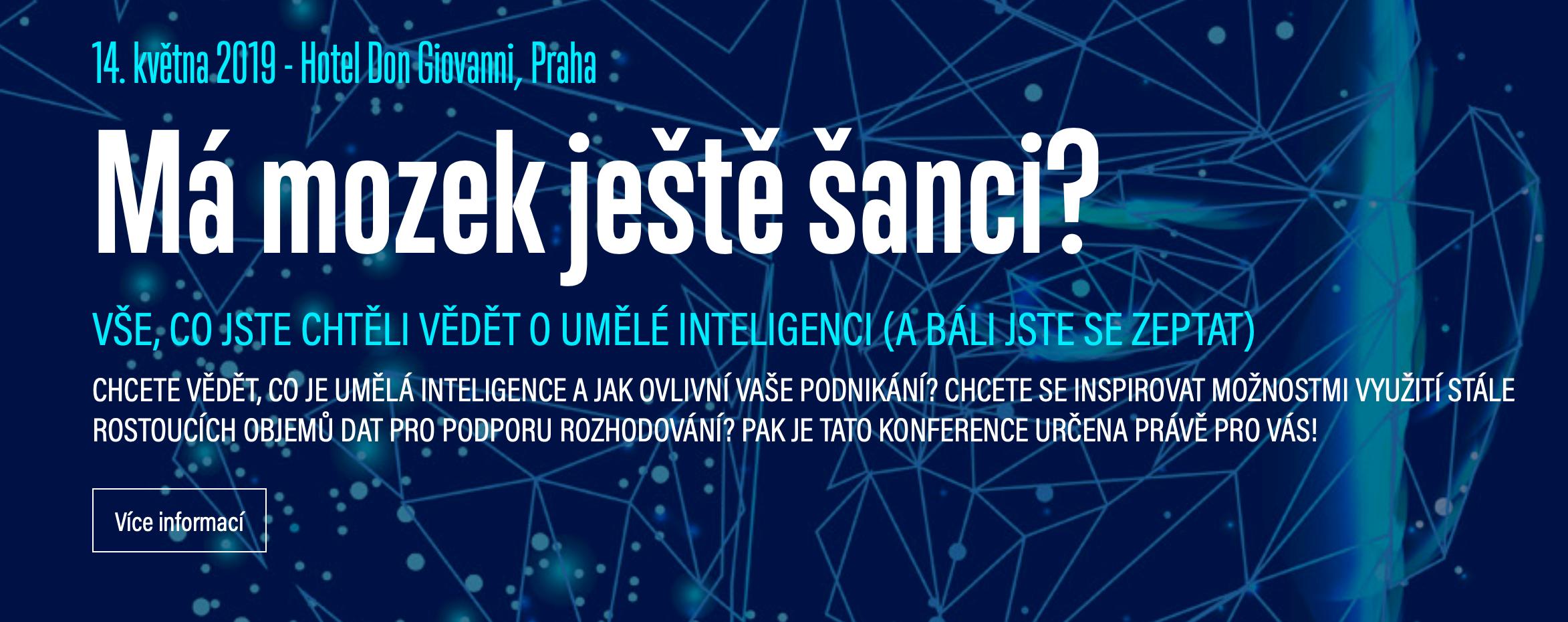 """4111baddf T-SOFT se stal partnerem konference """"Má mozek ještě šanci?"""", která se bude  konat 14. května 2019 v hotelu Don Giovanni v Praze."""